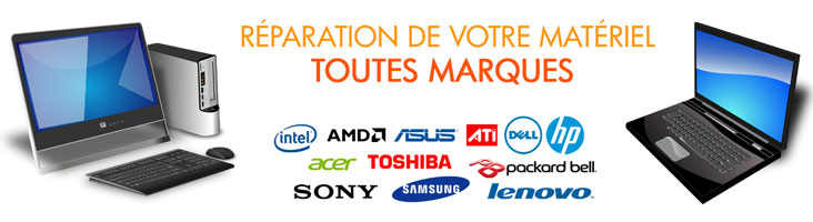 réparation informatique toutes marques : intel, amd, asus, ati, dell, hp, acer, toshiba, sony, samsung, lenovo, packard bell, msi